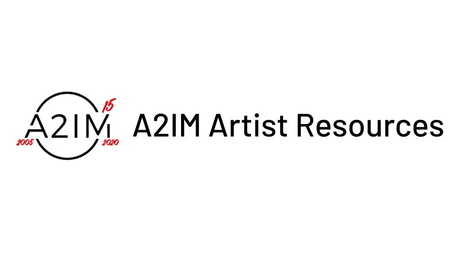 A2IM Artist Resources Banner